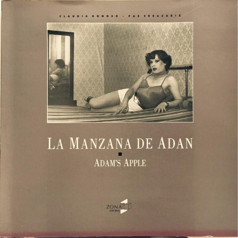 Paz Errazuriz, La manzana de Adán, 1990. Fotobook. MALBA, Museo de Arte Latinoamericano de Buenos Aires