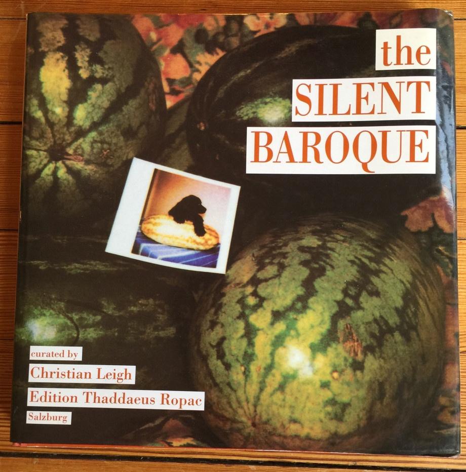 Christian Leigh, The Silent Baroque, Edición Thaddaeus Ropac, Salzburgo 1989.